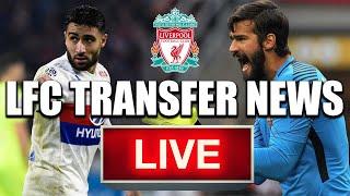 FEKIR AND ALISSON TO LFC?! | Liverpool Transfer News *LIVE*