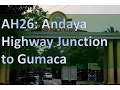 AH26   Andaya Highway Junction Santa Elena to Gumaca