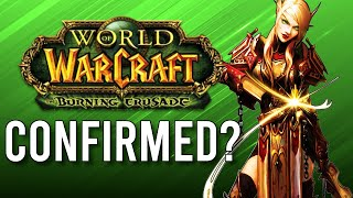 Is The Burning Crusade Classic WoW Confirmed? - WoW: Battle For Azeroth 8.3