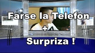 Farse la Telefon: Cumparam o Placa Video & O caracatita + SURPRIZA