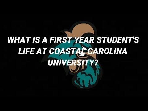 Coastal Carolina University: Freshman First Year Experience