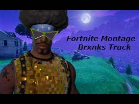 Fortnite Montage - Brxnks Truck