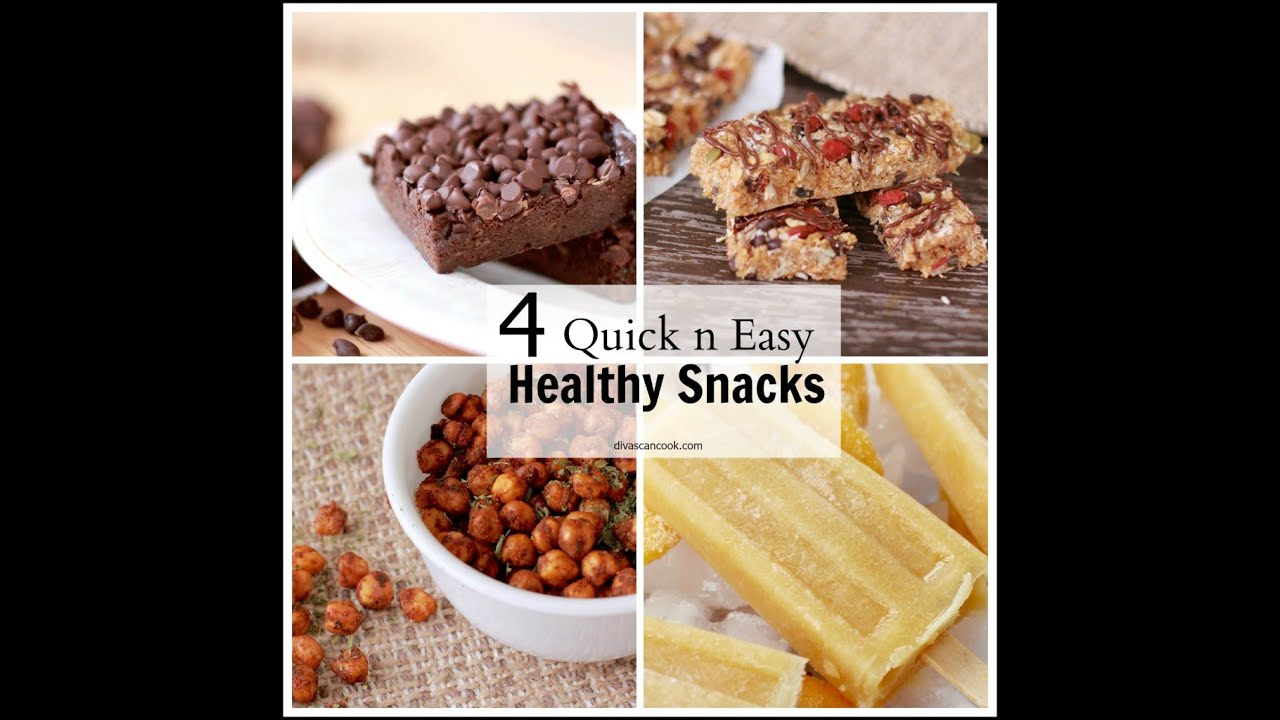 4 Delicious Healthy Snacks Quick Easy Recipes