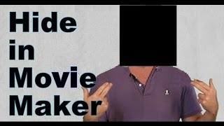 How to mask / blur / censor face in windows movie maker