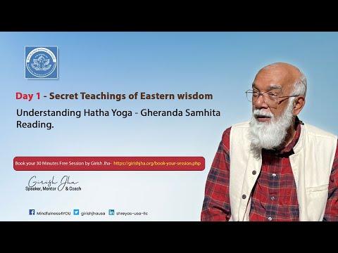 Understanding Hatha Yoga - Gheranda Samhita Reading