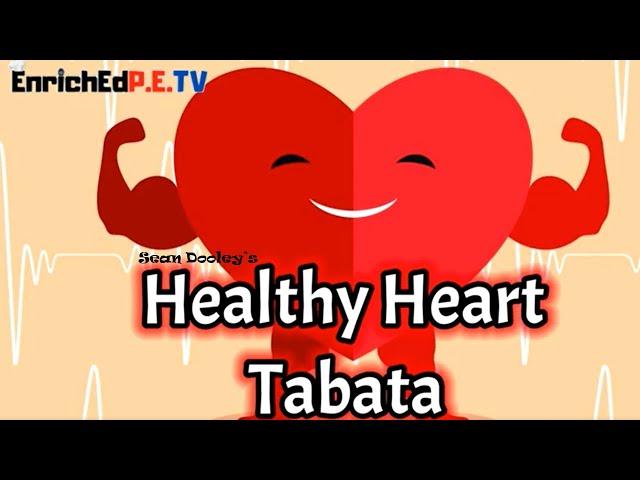 Healthy Heart ❤️ TABATA by Sean Dooley