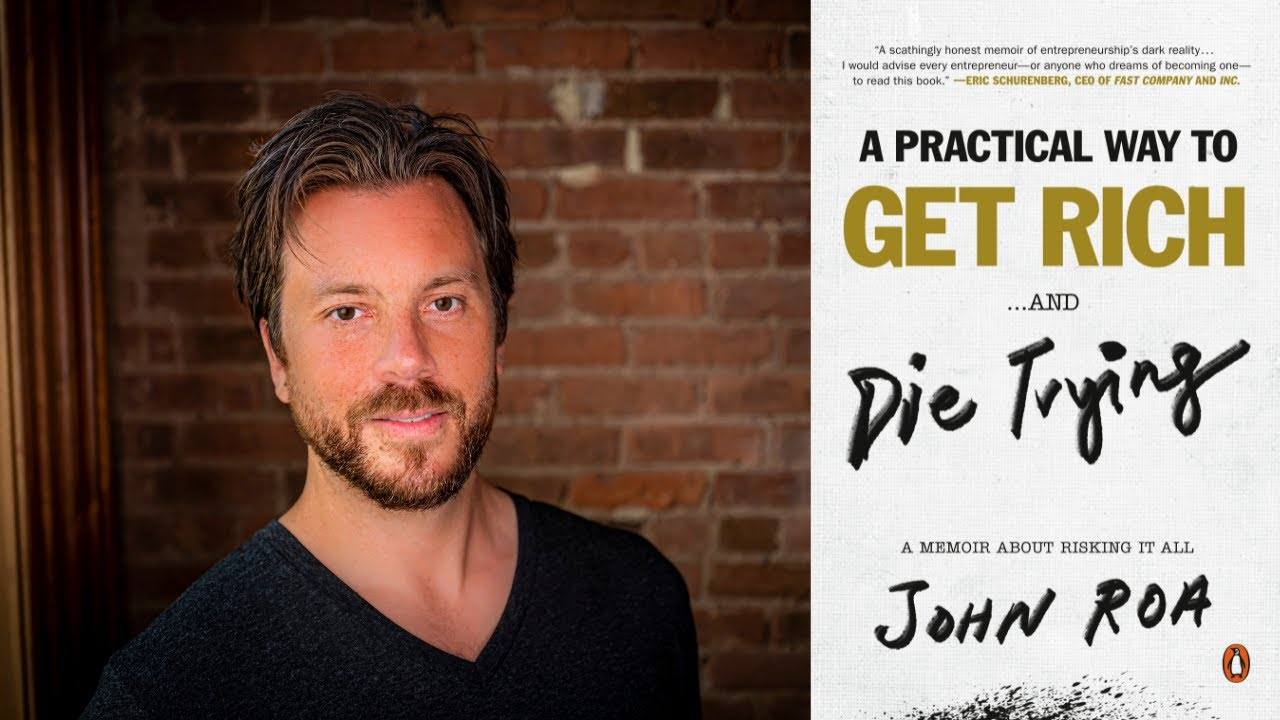 Image for Author Talk: A Practical Way to Get Rich...and Die Trying: A Memoir About Risking It All webinar