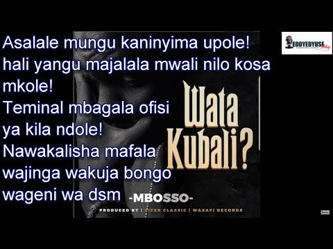 MBOSSO - WATAKUBALI (OFFICIAL LYRICS VIDEO)
