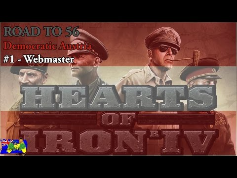 HOI4 Road to 56 - Democratic Austria #1 - Webmaster