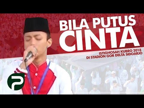Bila Putus Cinta Cinta Dalam Istikhoroh Gus Azmi Syubbanul Muslimin Istighosah Kubro 2018