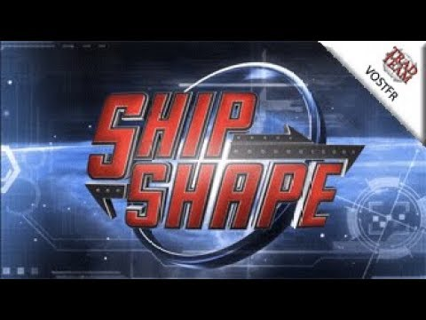ShipShape (AtV 2.14) : Xi'An Scout - VOSTFR streaming vf
