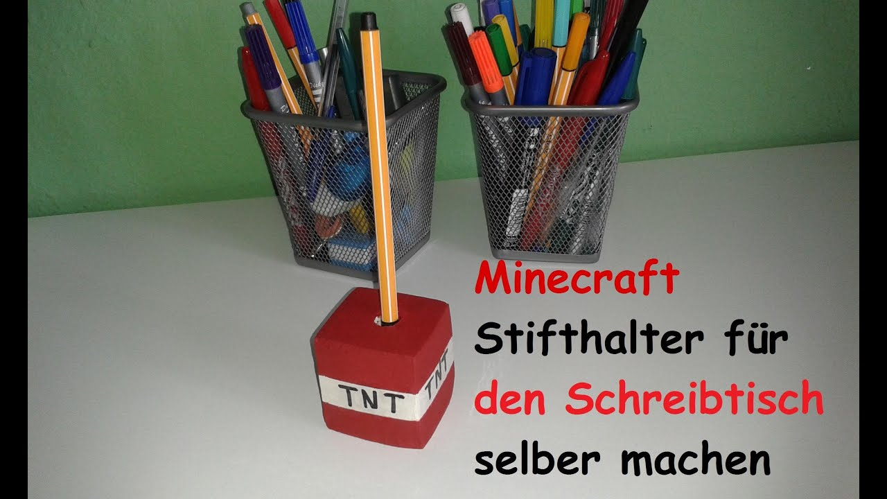 minecraft tnt stifthalter selber machen diy dekoration basteln bauen tutorial deutsch. Black Bedroom Furniture Sets. Home Design Ideas