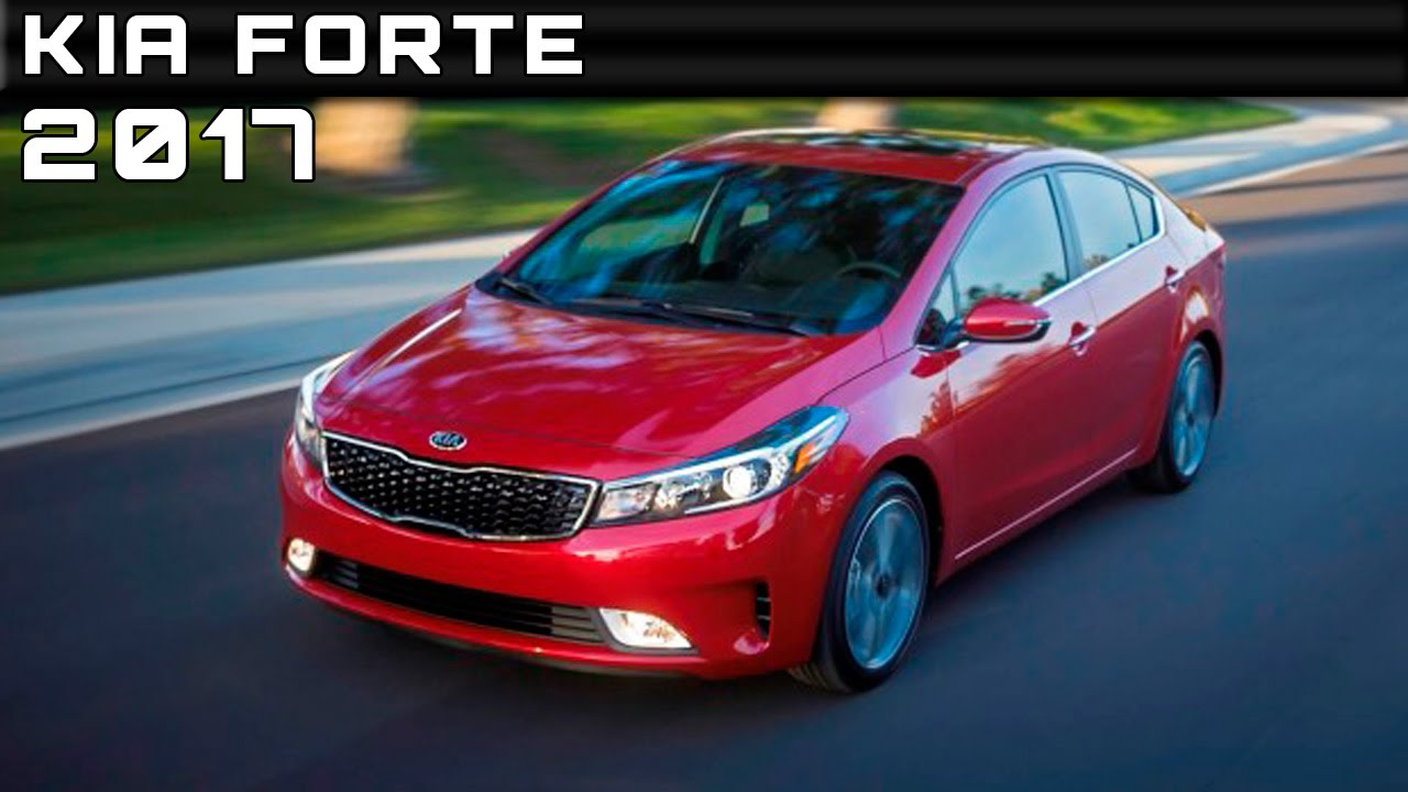 2017 Kia Forte Review Rendered Price Specs Release Date