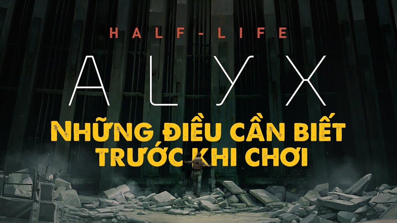 HALF-LIFE: ALYX | Tổng Hợp Thông Tin Và Dự Đoán