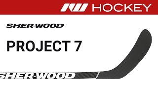 Sherwood Project 7 Stick Review