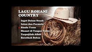 Pujian Rohani Kristen Irama Country 2017, Lagu Rohani Kristen Country - Hosana Singers