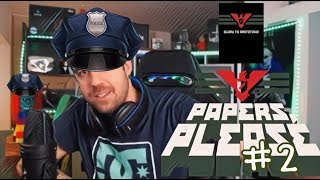PAPERS PLEASE #2 || EN DIRECTO