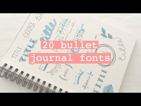 ♡ CHANGE UP YOUR JOURNAL SPREADS // 20 bullet journal fonts ♡
