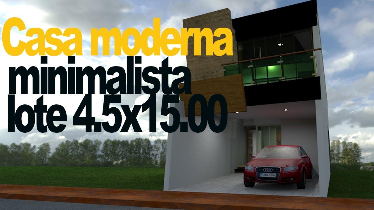 casa moderna minimalista youtube ForCasa Minimalista 4 5x15