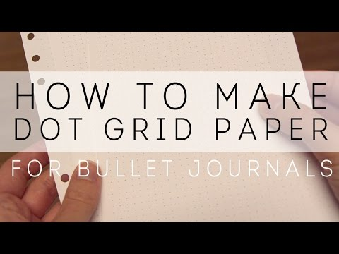 How to Make Dot Grid Paper for Bullet Journaling