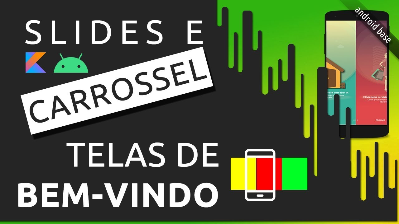 ANDROID CARROSSEL TUTORIAL: TELAS DE SLIDES ONBOARDING COM VIEWPAGER