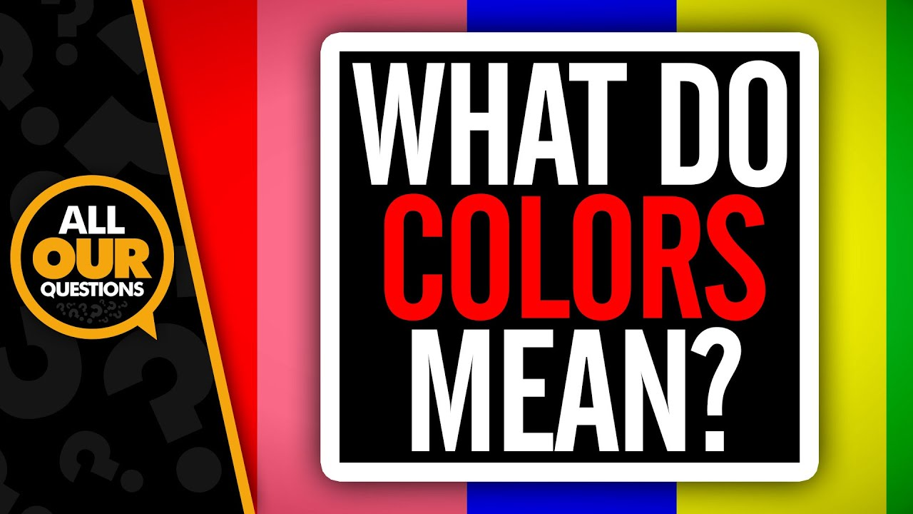 What do colors mean youtube nvjuhfo Gallery