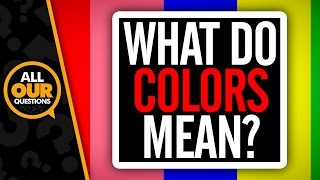What Do Colors Mean?