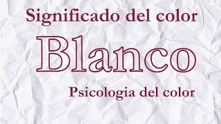Significado del color blanco | Psicología del color