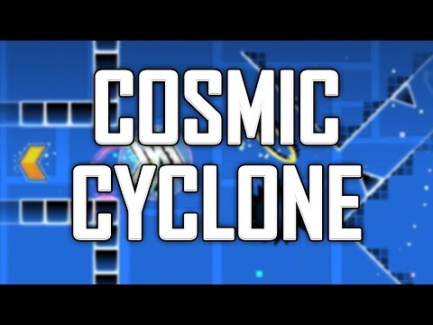 Cosmic Cyclone by Riot, Cyclic, Sunix and more - Geometry Dash 2.1 Upcoming Extreme Demon