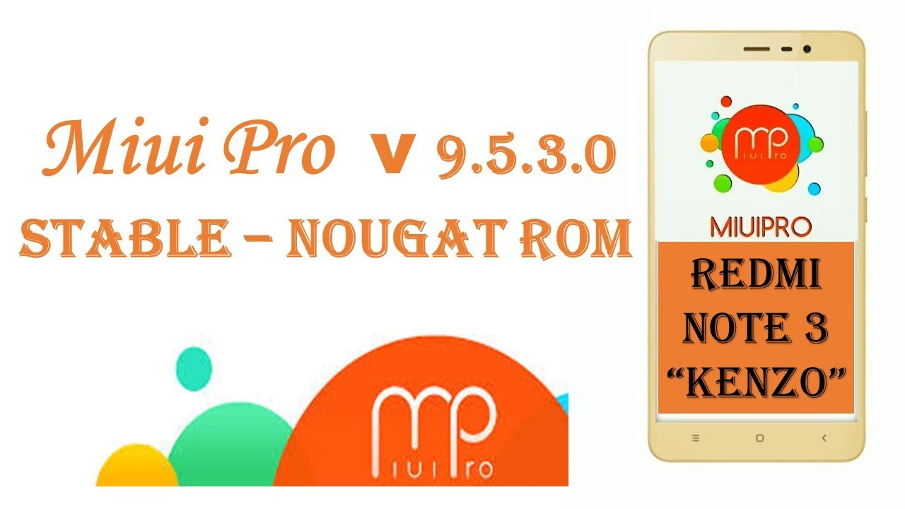 MiuiPro Stable v 9 5 3 0 Nougat 7 0 | Redmi Note 3