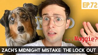 Zach's Midnight Mistake: The Lock Out  The TryPod Ep. 72
