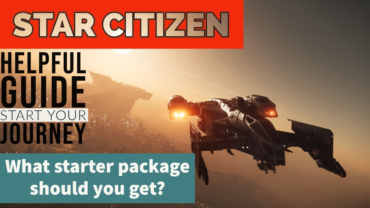 A helpful beginners guide to Star Citizen, and what game package you should get! gameplay