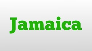 Jamaica meaning and pronunciation