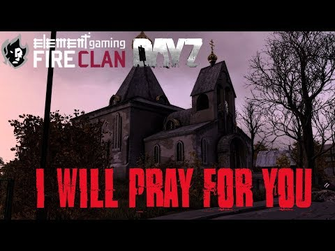 DAYZ SA | I Will Pray For You | Bambiland Adventures