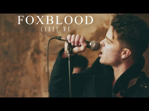Foxblood – Carry Me