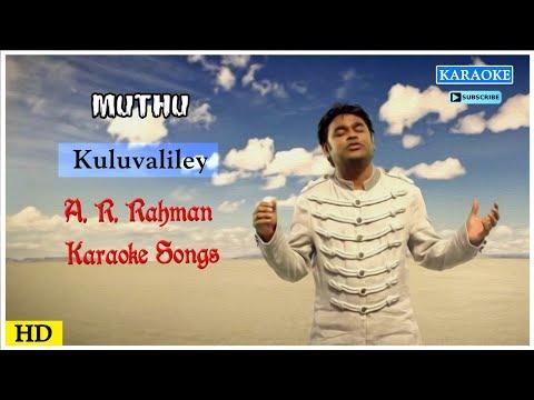 Kuluvalilae Karaoke Song   AR Rahman Karaoke Songs   Muthu Movie Song   Best of Tamil Karaoke Songs