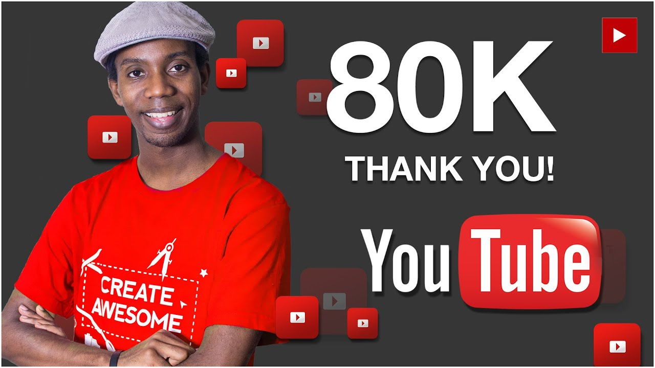 80K YouTube Subscribers Thank You and Plans for 100K Subs - 80K YouTube Subscribers Thank You and Plans for 100K Subs