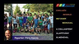 Interjú Metzger Máriával a 2013. évi nyári gyermektáborról Thumbnail