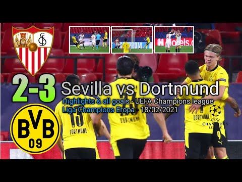 SEVILLA VS DORTMUND (2-3 ) Highlights \u0026 All Goal 2021 UEFA CHAMPIONS LEAGUE | Liga Champions 2021