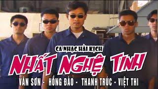 VÂN SƠN Hài Kinh điển | NHẤT NGHỆ TINH  | Vân Sơn, Hồng Đào  & Thanh Trúc.