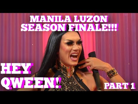 Rupaul's Drag Race All Star MANILA LUZON On Hey Qween SEASON 5 FINALE With Jonny McGovern Part 1