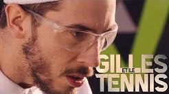Gilles et le tennis