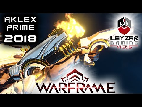 Aklex Prime Build 2018 (Guide) - Are Two Better Than One ? (Warframe Gameplay)