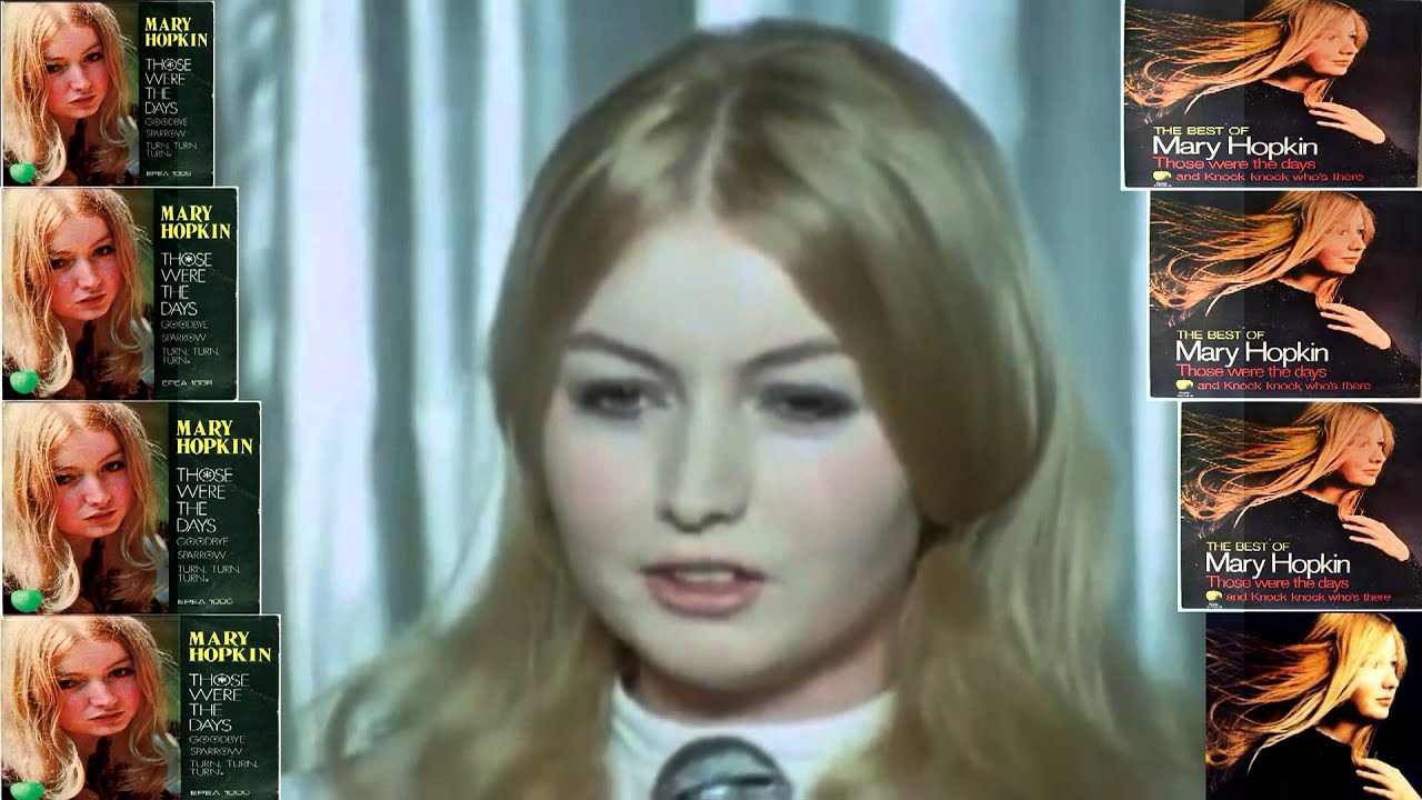 Mary Hopkin Those Were The Days - Turn Turn Turn