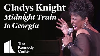 Gladys Knight - Midnight Train to Georgia | LIVE at The Kennedy Center