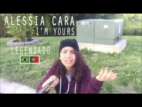 Alessia Cara - I'm Yours...