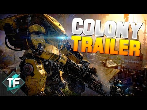 Titanfall 2 - Colony Reborn DLC Gameplay Trailer + Info!