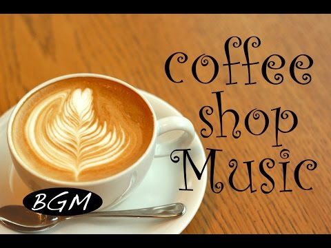 Cafe Music - Jazz & Bossa Nova instrumental Music - Relaxing Background Music