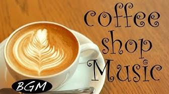Cafe Music!!Jazz & Bossa Nova instrumental Music!!