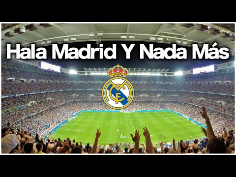 Hala Madrid! Real Madrid anthem at Santiago Bernabéu Stadium
